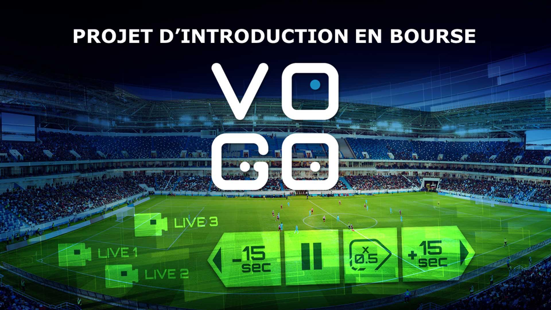VOGO annonce son projet d'introduction en bourse