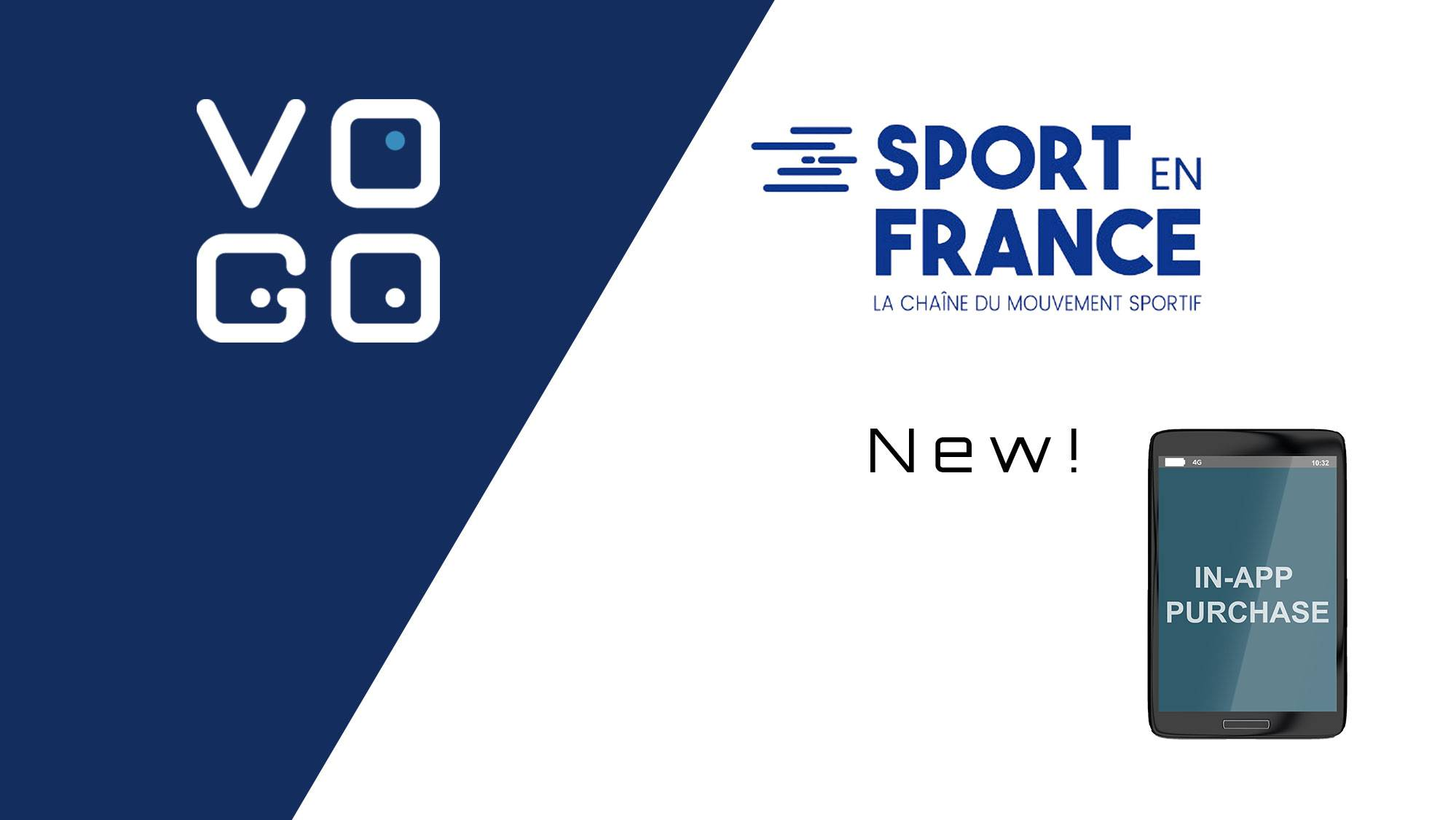"VOGO signs a partnership with TV channel SPORT EN FRANCE – Launch of ""in-app purchases"" activity"